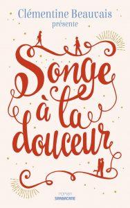 songe-a-la-douceur-620x987